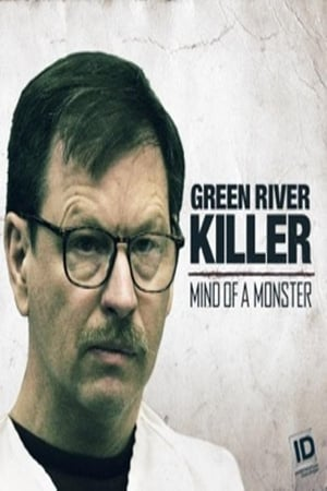 Image The Green River Killer: Mind of a Monster
