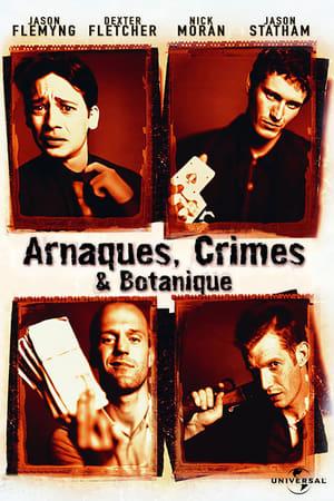 Arnaques, crimes et botanique