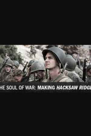 Image The Soul of War: Making 'Hacksaw Ridge'