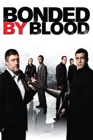 Poster Bonded by Blood 2010