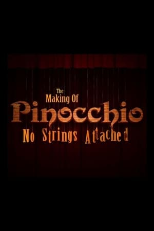 Image The Making of Pinocchio: No Strings Attached