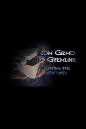 Image From Gizmo to Gremlins: Creating the Creatures