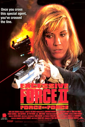 Image Excessive Force II: Force on Force