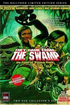 Image They Came from the Swamp: The Films of William Grefé