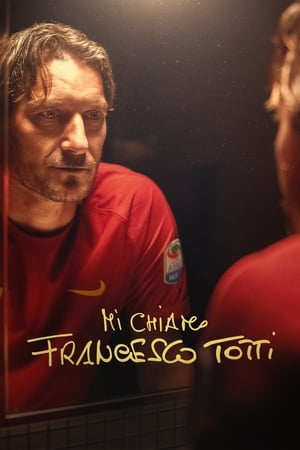 Image My Name is Francesco Totti