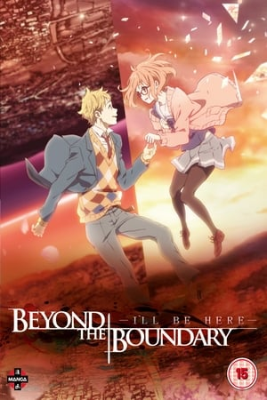 Poster Beyond the Boundary: I'll Be Here - Future 2015