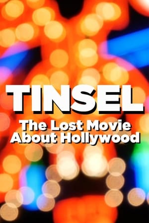 Ver Online TINSEL: The Lost Movie About Hollywood