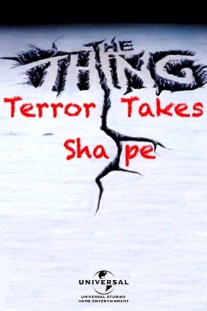Image The Thing: Terror Takes Shape