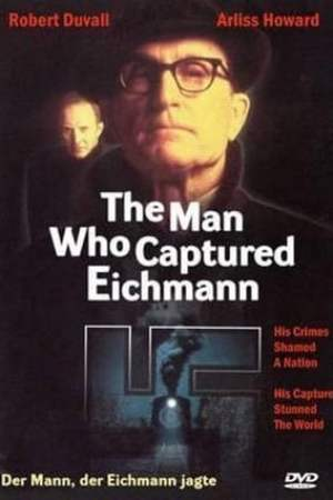 Image The Man Who Captured Eichmann