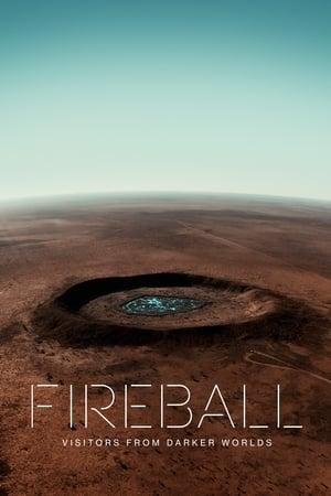 Ver Online Fireball: Visitors From Darker Worlds