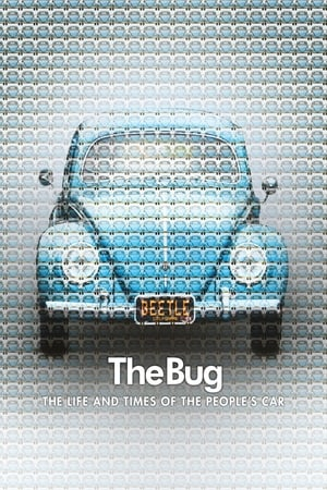 Image The Bug: Life and Times of the People's Car