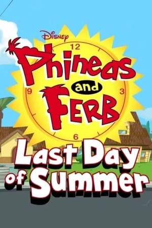 Poster Phineas and Ferb: Last Day of Summer 2015