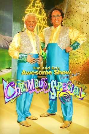 Image Tim and Eric Awesome Show, Great Job! Chrimbus Special