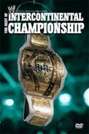 Image WWE: The Best of the Intercontinental Championship