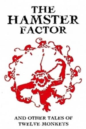 Image The Hamster Factor and Other Tales of Twelve Monkeys
