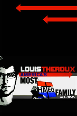 Louis Theroux: America's Most Hated Family in Crisis