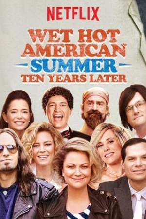 Image Wet Hot American Summer: 10 Years Later
