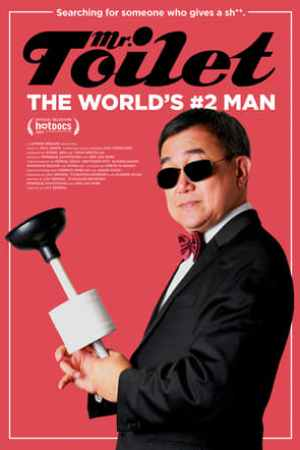 Image Mr. Toilet: The World's #2 Man