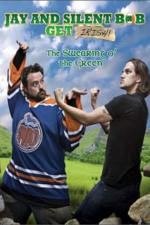 Image Jay and Silent Bob Get Irish: The Swearing o' The Green!