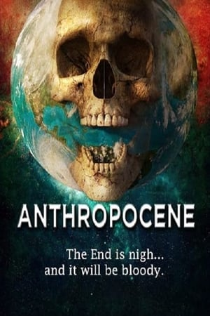 Ver Online Anthropocene