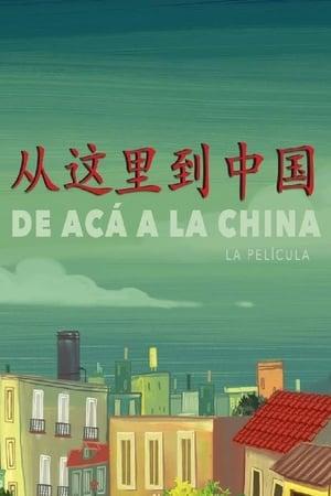 Ver Online De acá a la China
