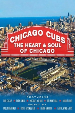 Image Chicago Cubs: The Heart and Soul of Chicago
