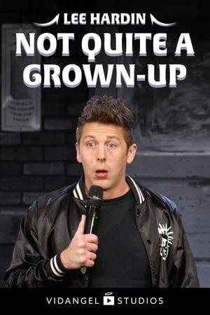 Lee Hardin: Not Quite a Grown-Up