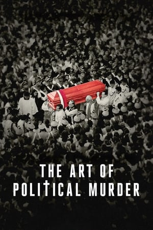 Ver Online The Art of Political Murder