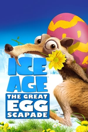 Poster Ice Age: The Great Egg-Scapade 2016