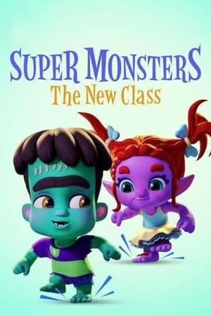 Image Super Monsters: The New Class