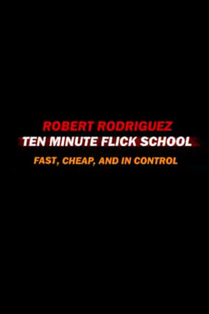 Image Ten Minute Flick School: Fast, Cheap, and in Control
