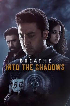 Breathe: Into the Shadows