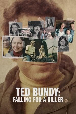 Ted Bundy: Falling for a Killer poster