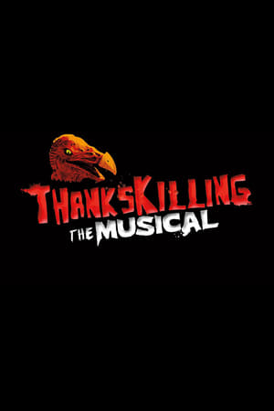 Poster ThanksKilling The Musical 2013