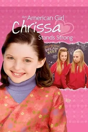 Poster An American Girl: Chrissa Stands Strong 2009