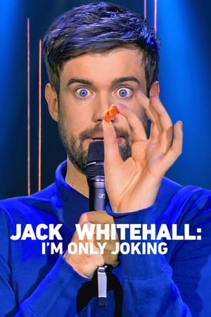 Image Jack Whitehall: I'm Only Joking
