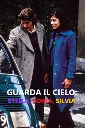 Guarda il cielo: Stella, Sonia, Silvia