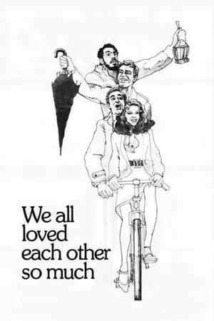 Poster We All Loved Each Other So Much 1974
