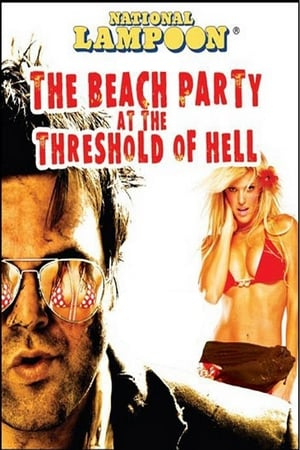 Image National Lampoon Presents The Beach Party at the Threshold of Hell