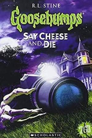 Image Goosebumps: Say Cheese and Die