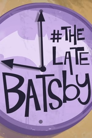 Image The Late Batsby