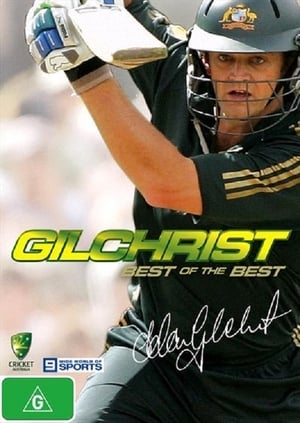 Adam Gilchrist - The Best Of The Best
