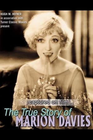 Image Captured on Film: The True Story of Marion Davies