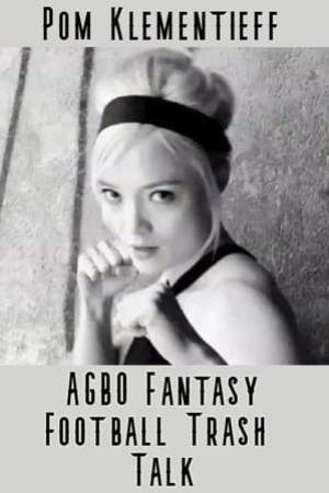 Image Pom Klementieff AGBO Fantasy Football Trash Talk