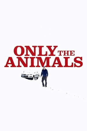 Poster Only the Animals 2019