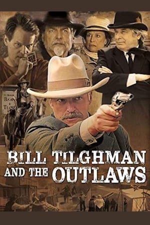 Image Bill Tilghman and the Outlaws