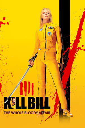 Poster Kill Bill: The Whole Bloody Affair 2011