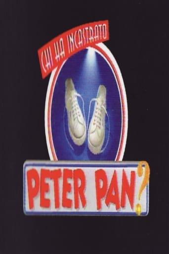 Chi ha incastrato Peter Pan?