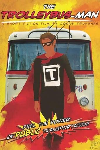 The Trolleybus-Man