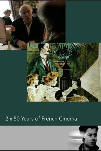 Deux fois cinquante ans de cinéma français